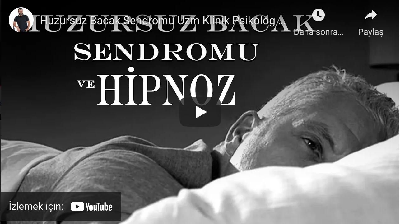 Huzursuz Bacak Sendromu ve Hipnoz